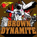 Brown Dynamite Shirt