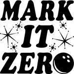 Mark it Zero Shirt