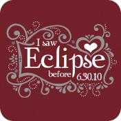 I Saw Eclipse Before 6.30.10