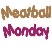 Meatball Monday