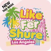 Like Fer Shure