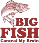 Big Fish Control My Brain