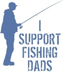 I Support Fishing Dads