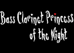 Bass Clarinet princess of the night