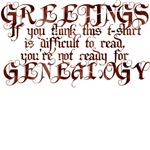Difficult to Read Genealogy T-Shirts