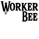 Worker Bee T-Shirts and Gifts