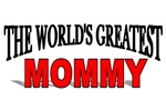 The World's Greatest Mommy