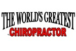 The World's Greatest Chiropractor