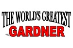 The World's Greatest Gardner