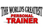 The World's Greatest Personal Trainer