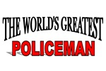 The World's Greatest Policeman