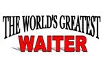The World's Greatest Waiter