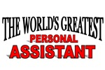 The World's Greatest Personal Assistant