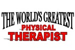 The World's Greatest Physical Therapist