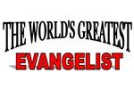 The World's Greatest Evangelist