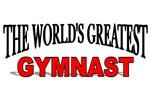 The World's Greatest Gymnast
