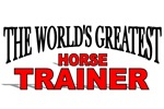 The World's Greatest Horse Trainer