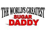 The World's Greatest Sugar Daddy