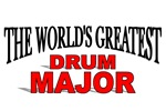 The World's Greatest Drum Major