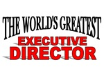 The World's Greatest Executive Director