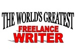 The World's Greatest Freelance Writer