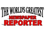 The World's Greatest Newspaper Reporter
