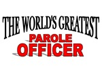 The World's Greatest Parole Officer