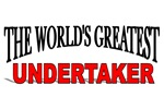 The World's Greatest Undertaker