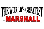 The World's Greatest Marshall