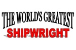 The World's Greatest Shipwright