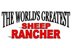 The World's Greatest Sheep Rancher