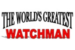 The World's Greatest Watchman