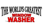 The World's Greatest Window Washer