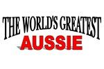 The World's Greatest Aussie