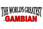 The World's Greatest Gambian