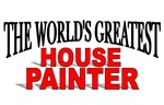 The World's Greatest House Painter