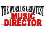 The World's Greatest Music Director