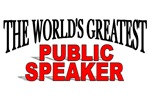 The World's Greatest Public Speaker