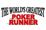 The World's Greatest Poker Runner