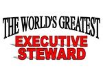 The World's Greatest Executive Steward