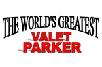 The World's Greatest Valet Parker