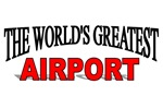 The World's Greatest Airport