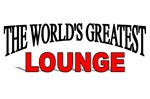 The World's Greatest Lounge