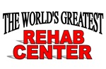 The World's Greatest Rehab Center