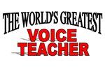 The World's Greatest Voice Teacher