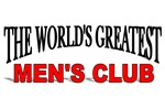 The World's Greatest Men's Club