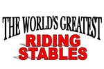 The World's Greatest Riding Stables