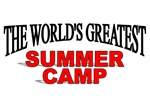 The World's Greatest Summer Camp
