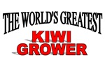 The World's Greatest Kiwi Grower