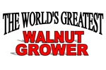 The World's Greatest Walnut Grower